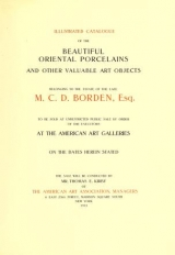 Cover of Illustrated catalogue of the beautiful oriental porcelains and other valuable art objects
