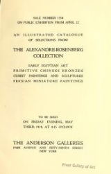 Cover of An Illustrated Catalogue of Selections from the Alexandre-Rosenberg Collection, Early Egyptian Art Primitive Chinese Bronzes Cubist Paintings and Scul