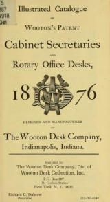 Cover of Illustrated catalogue of Wooton's patent cabinet secretaries and rotary office desks, 1876
