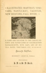 Cover of Illustrated Martha's Vineyard, Nantucket, Taunton, New Bedford, Fall River