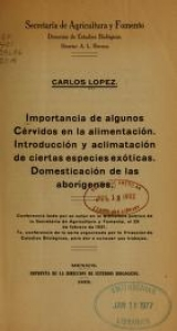 Cover of Importancia de algunos Cérvidos en la alimentación. Introducción y aclimatación de ciertas especies exóticas. Domesticación de las aborígenes