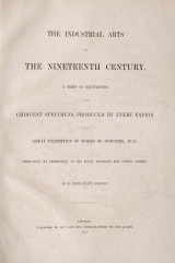 Cover of The industrial arts of the nineteenth century