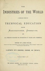 Cover of The industries of the world v.2 [1881-1882]