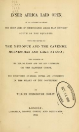 Cover of Inner Africa laid open, in an attempt to trace the chief lines of communication across that continent south of the equator