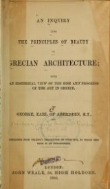 Cover of An inquiry into the principles of beauty in Grecian architecture
