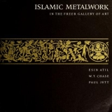 Cover of Islamic metalwork in the Freer Gallery of Art