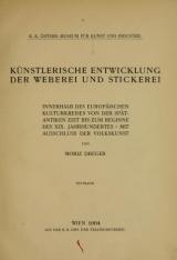 Cover of Künstlerische Entwicklung der Weberei und Stickerei innerhalb des europäischen Kulturkreises vonder spätantiken Zeit bis zum Beginne des XIX. Jahrhundertes