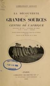 Cover of La découverte des grandes sources du centre de l'Afrique