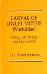 Cover of Larvae of owlet moths (Noctuidae)
