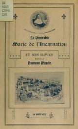 Cover of La Vénérable Marie de l'Incarnation et son oeuvre dans le Nouveau Monde