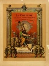 Cover of Le costume, les armes, les bijoux, la céramique, les ustensiles, outils, objets mobiliers, etc