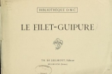 """Cover of """"Le filet-guipure /"""""""