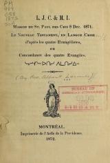 Cover of Le nouveau testament, en langue crise, d'après les quatre évangélistes, ou, Concordance des quatre évangiles