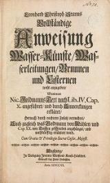 Cover of Leonhard Christoph Sturms Vollständige Anweisung Wasser-Künst, Wasserleitungen, Brunnen und Cisternen wohl anzugeben