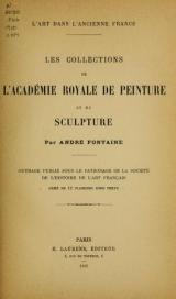 Cover of Les collections de l'Académie royale de peinture et de sculpture