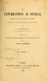 Cover of Les explorations au Sénégal et dans les contrées voisines depuis l'antiquité jusqu'à nos jours