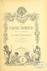 Cover of Les parures primitives - avec une introduction sur les temps préhistoriques