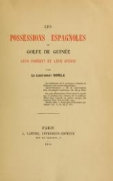 Cover of Les possessions Espagnoles du Golfe de Guinee