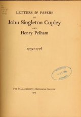 Cover of Letters & papers of John Singleton Copley and Henry Pelham, 1739-1776