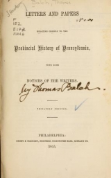 """Cover of """"Letters and papers relating chiefly to the Provincial history of Pennsylvania"""""""