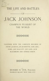 Cover of The life and battles of Jack Johnson
