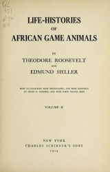 Cover of Life-histories of African game animals v.2 (1914)