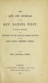Cover of The life and journals of the Rev. Daniel West