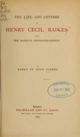 Cover of The life and letters of Henry Cecil Raikes