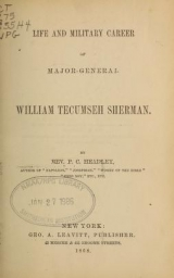 Cover of Life and military career of Major-General William Tecumseh Sherman