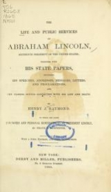 Cover of The life and public services of Abraham Lincoln