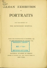 Cover of Loan exhibition of portraits for the benefit of the Orthopaedic Hospital