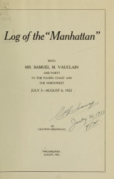 Cover of Log of the 'Manhattan' with Mr. Samuel M. Vauclain and party to the Pacific coast and northwest