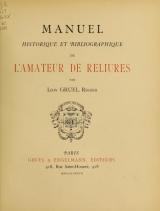 Cover of Manuel historique et bibliographique de l'amateur de reliures