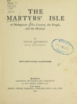 Cover of The martyrs' isle, or Madagascar