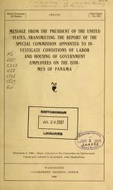 Cover of Message from the President of the United States, transmitting the report of the Special Commission appointed to investigate conditions of labor and housing of government employees of the Isthmus of Panama