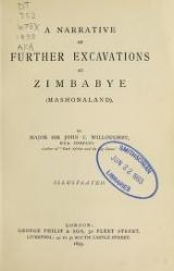 Cover of A narrative of further excavations at Zimbabye (Mashonaland)