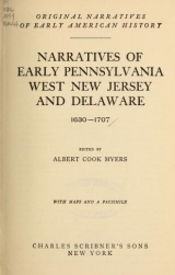 Cover of Narratives of early Pennsylvania, West New Jersey and Delaware, 1630-1707