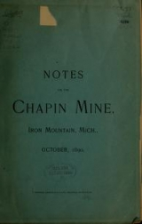 Cover of Notes on the Chapin mine, Iron Mountain, Mich., Oct., 1890