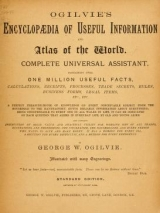 """Cover of """"Ogilvie's encyclopaedia of useful information and atlas of the world"""""""