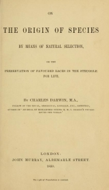 Cover of On the origin of species by means of natural selection, or, The preservation of favoured races in the struggle for life