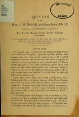 Cover of Opinion relating to and confirmatory of the right of the Central Branch Union Pacific Railroad Company