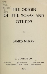 Cover of The origin of the Xosas and others