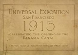 Cover of Panama-Pacific International Exposition, at the city of San Francisco in the state of California, February twentieth to December fourth, 1915, by auth