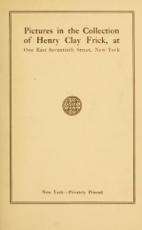 "Cover of ""Pictures in the collection of Henry Clay Frick"""