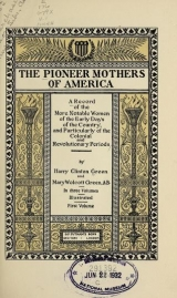 Cover of The pioneer mothers of America v.1 (1912)