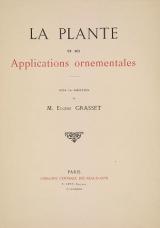 Cover of La plante et ses applications ornementales