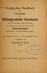 """Cover of """"Praktisches Handbuch der Freimarken des königreichs Sachsen und des Herzogtums Sachsen-Altenburg"""""""