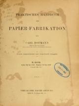 """Cover of """"Praktisches Handbuch der Papier-Fabrikation /"""""""