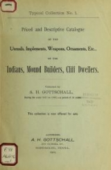 Cover of Priced and descriptive catalogue of the utensils, implements, weapons, ornaments, etc., of the Indians, mound builders, cliff dwellers no. 1