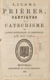Cover of Prières, cantiques et catechisme en langue montagnaise ou chipeweyan